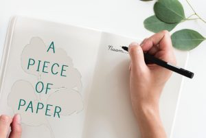 A piece of paper… to start with